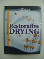 NEW GUIDE TO RESTORATIVE DRYING